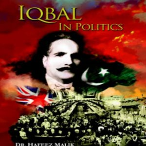 Iqbal Politics Hafeez Malik