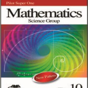 Pilot Super One Mathematics (Science Group)