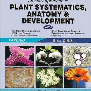 Plants Systamatics, Anatomy & Development