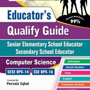 Educator's Qualify Guide: Senior Elementry School Educator, Secondary School Educator Computer Science