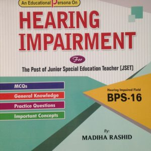 Hearing Impairment Madiha Rashid