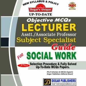 Up to Date Objective MCQsLecturer, Assist./ Associate Subject Specialist Guide for Social Work