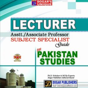 Up to Date Objective MCQsLecturer, Assist./ Associate Subject Specialist Guide for Pakistan Studies