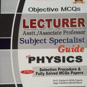 Lecturers Assist/ Associate Professor Subject Specialist Guide for Physics