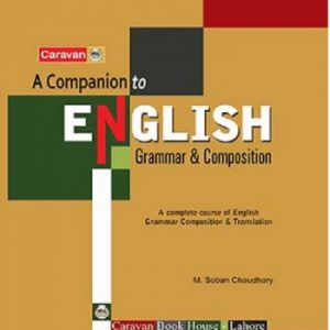 A Companion to English Grammer & Composition