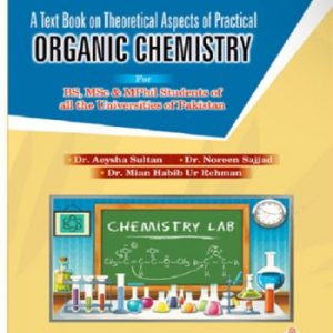 A textbook on Theoratical Aspects of Practical Organic Chemistry