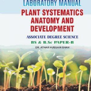 Laboratory Manual Plants Systamatics, Anatomy and Development